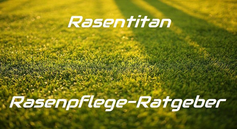 Rasentitan-das Rasenpflege-Portal